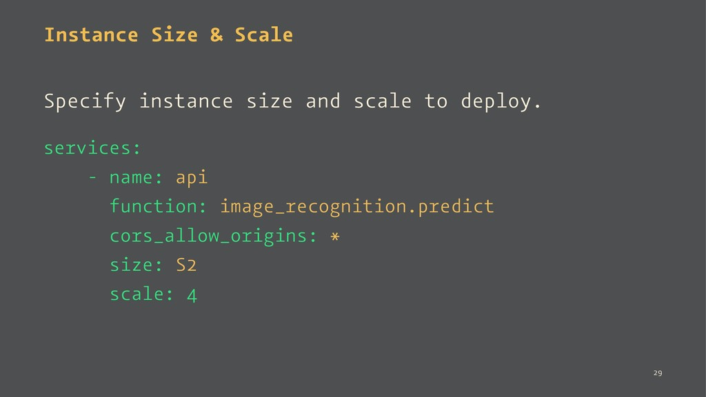 Instance Size & Scale Specify instance size and...