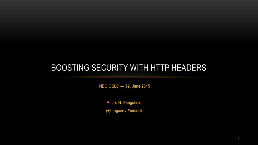 NDC OSLO — 19. June 2015 André N. Klingsheim @k...