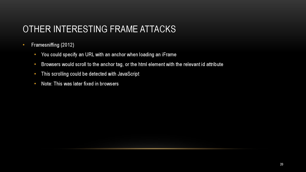 OTHER INTERESTING FRAME ATTACKS • Framesniffing...