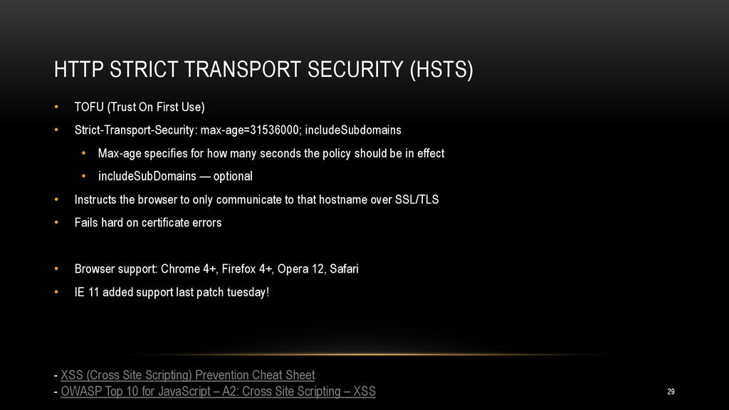 HTTP STRICT TRANSPORT SECURITY (HSTS) • TOFU (T...