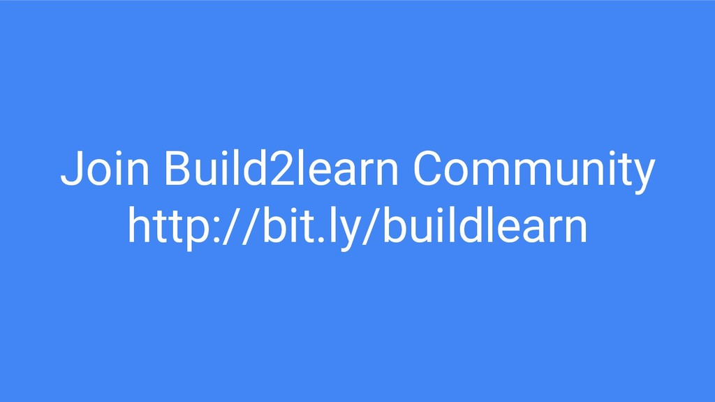 Join Build2learn Community http://bit.ly/buildl...