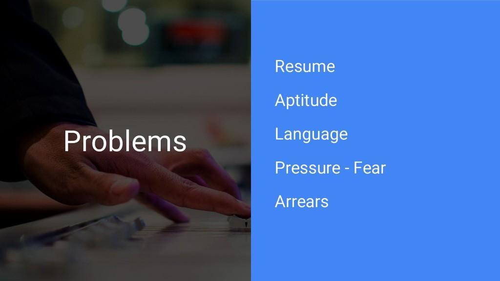 Problems Resume Aptitude Language Pressure - Fe...