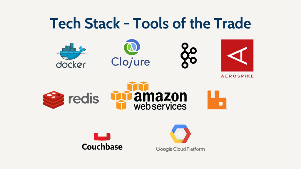 Tech Stack - Tools of the Trade
