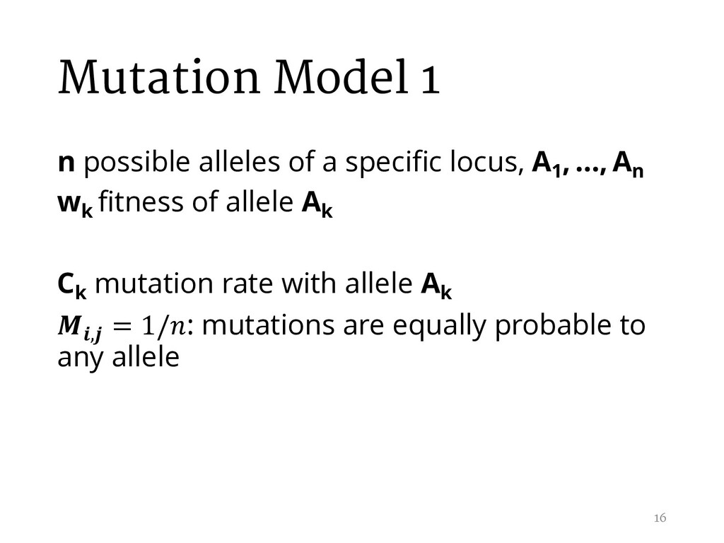 Mutation Model 1 n possible alleles of a specif...