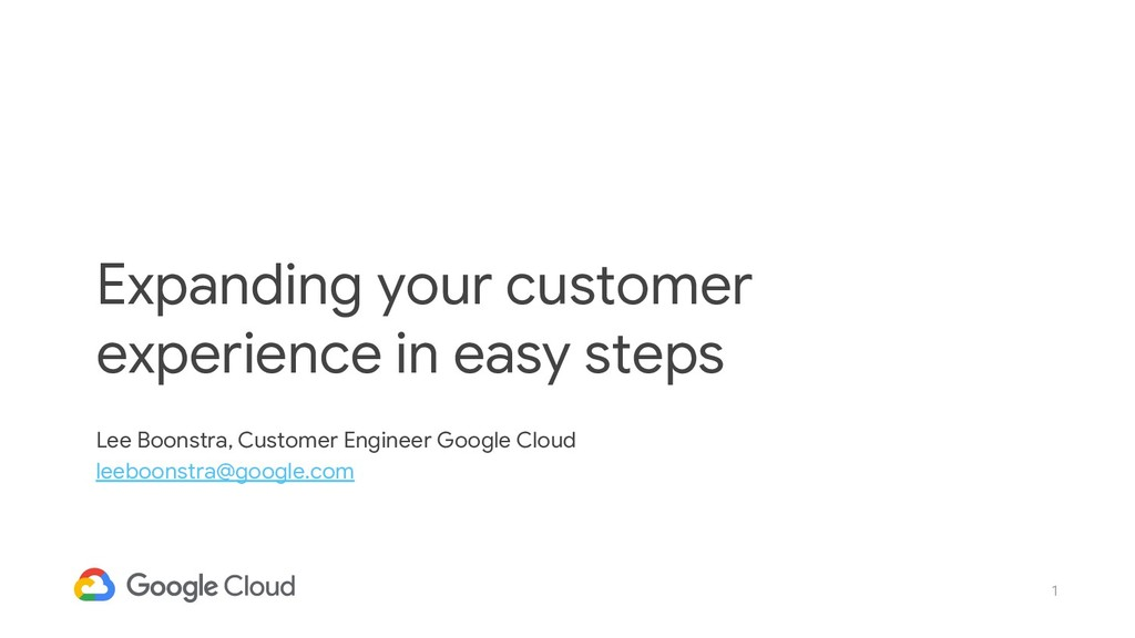 1 Expanding your customer experience in easy st...