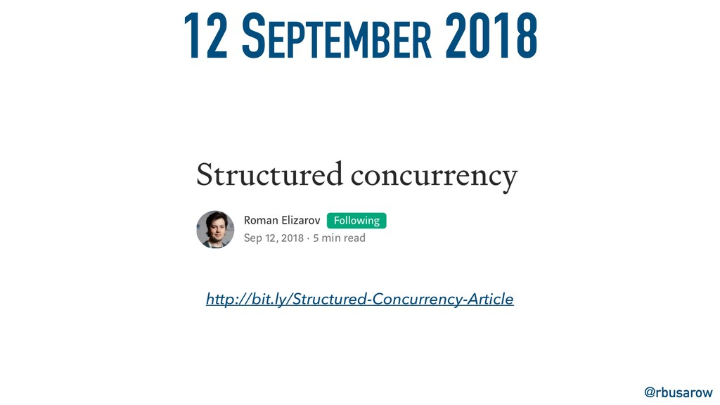 http://bit.ly/Structured-Concurrency-Article 12...