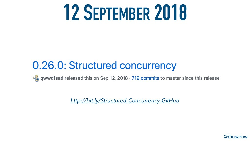 12 SEPTEMBER 2018 @rbusarow http://bit.ly/Struc...