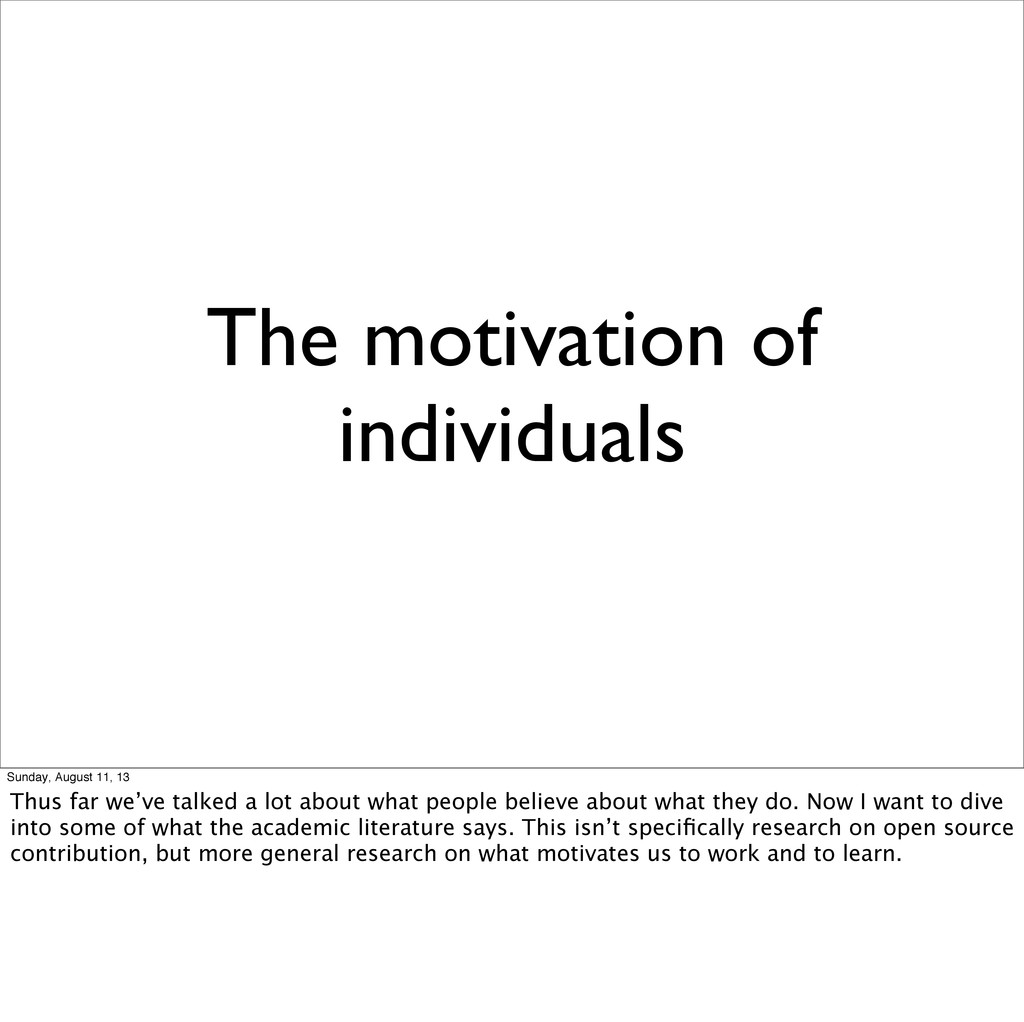 The motivation of individuals Sunday, August 11...