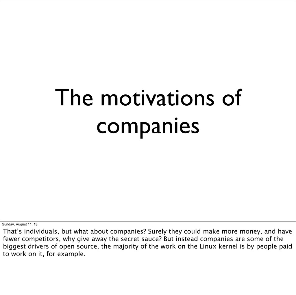 The motivations of companies Sunday, August 11,...