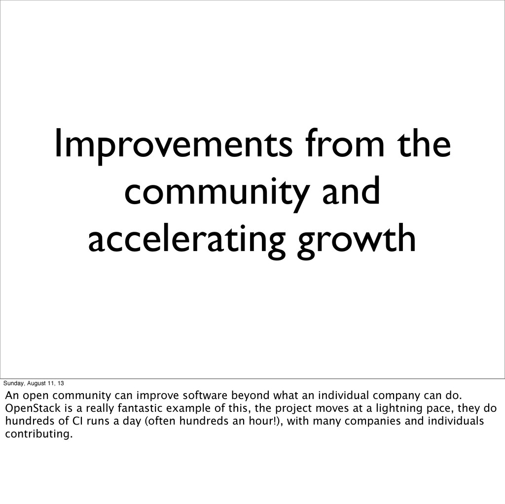 Improvements from the community and acceleratin...
