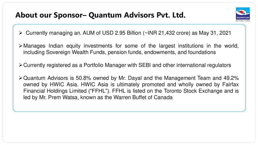 6  Currently managing an. AUM of USD 2.95 Bill...