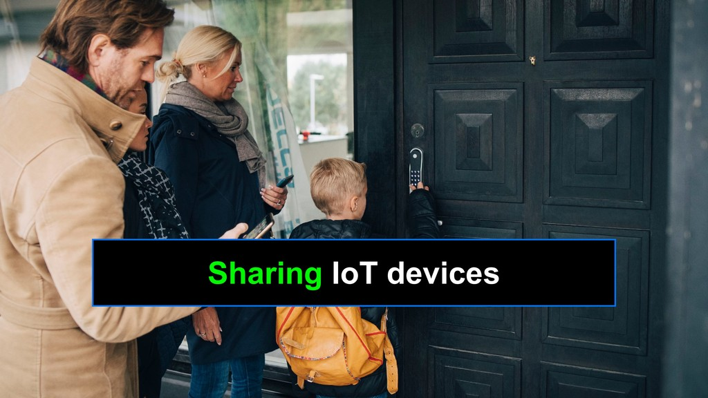 Sharing IoT devices