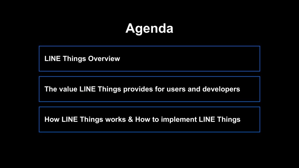 LINE Things Overview The value LINE Things prov...