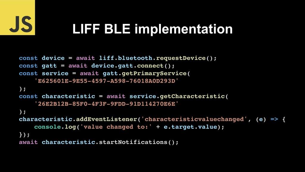 LIFF BLE implementation const device = await li...