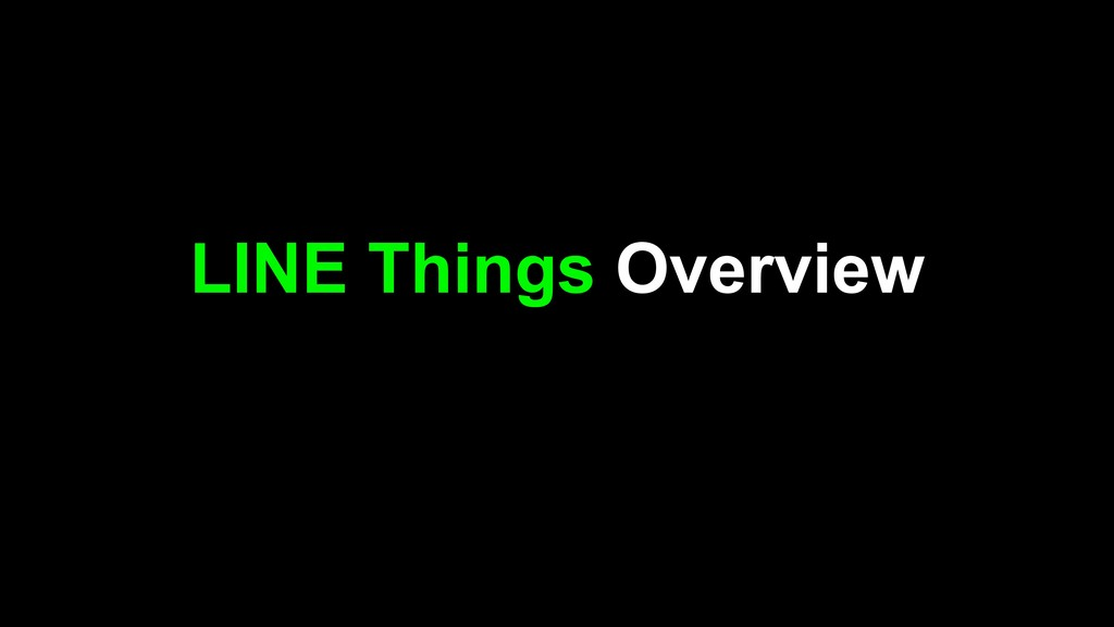 LINE Things Overview