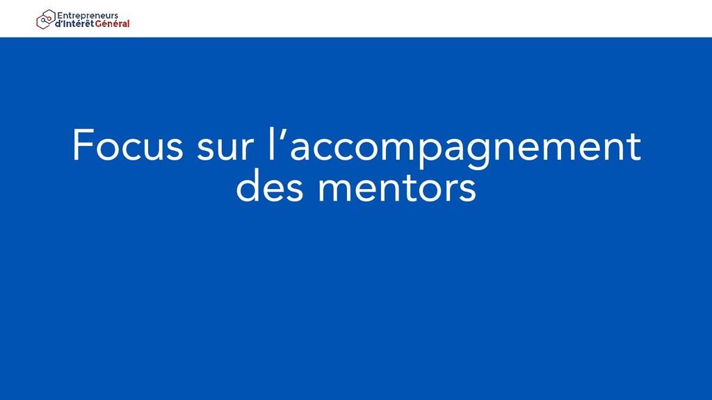 Focus sur l'accompagnement des mentors