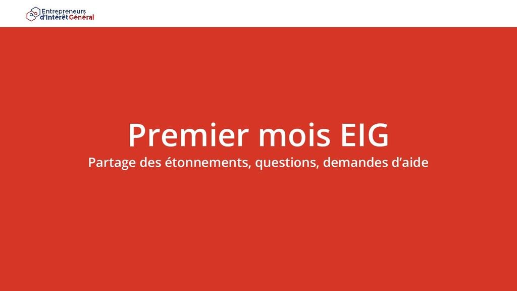 Premier mois EIG Partage des étonnements, quest...