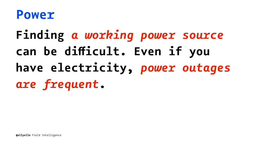 Power Finding a working power source can be dif...