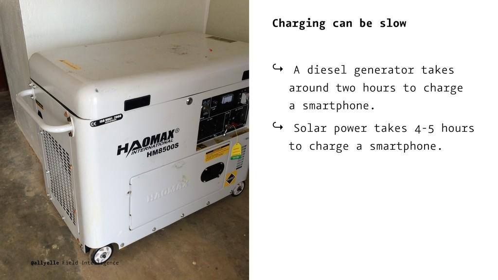 Charging can be slow ↪ A diesel generator takes...