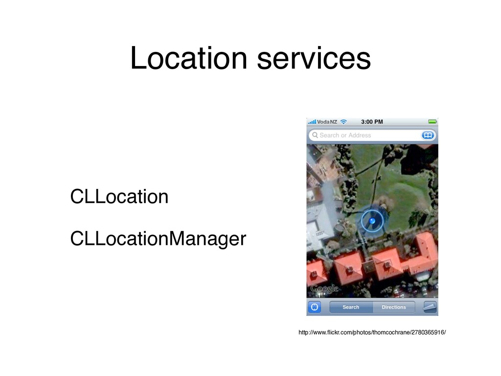 Location services CLLocation CLLocationManager ...
