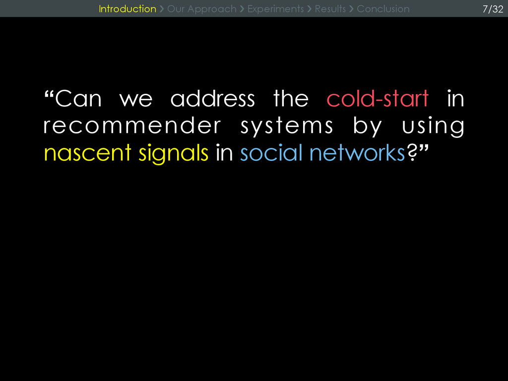 """""""Can we address the cold-start in recommender s..."""