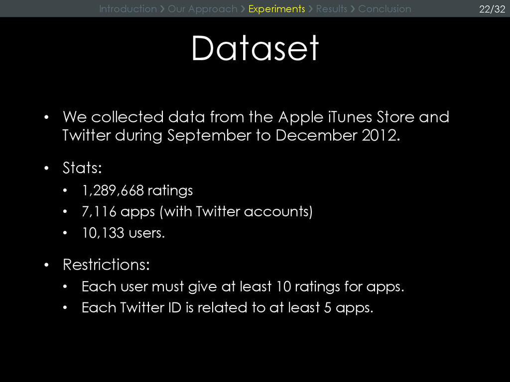 Dataset •  We collected data from the Apple iTu...