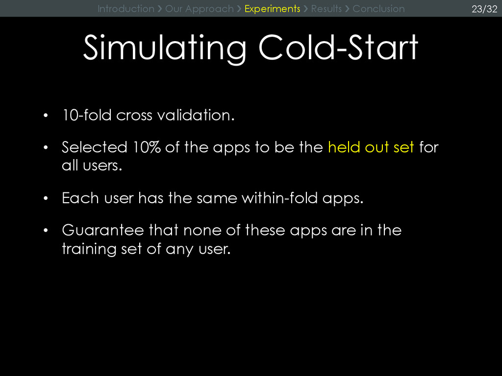 Simulating Cold-Start •  10-fold cross validati...