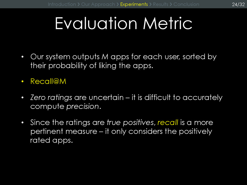 Evaluation Metric • Our system outputs M apps ...
