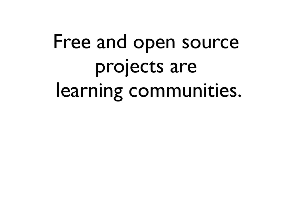 Free and open source projects are learning comm...