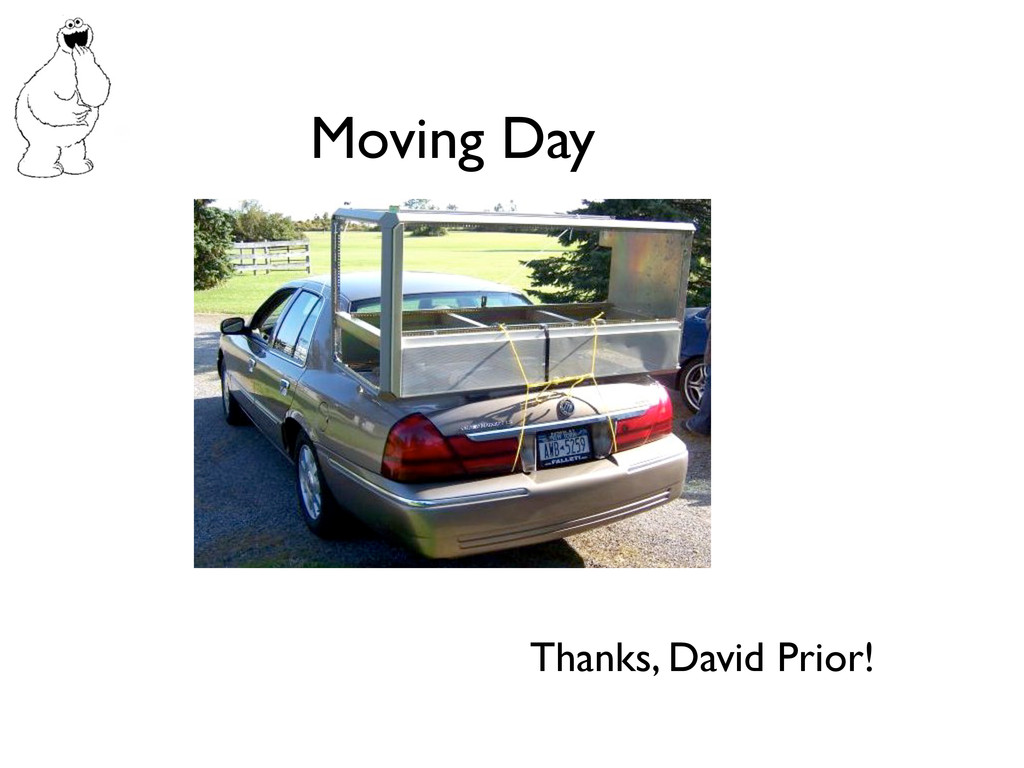 Moving Day Thanks, David Prior!