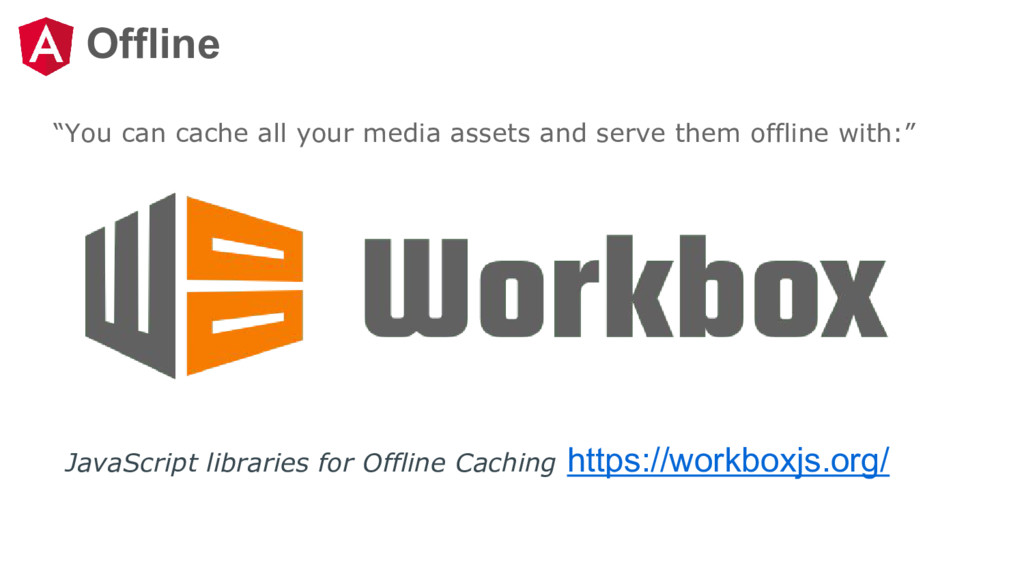 """Offline """"You can cache all your media assets an..."""