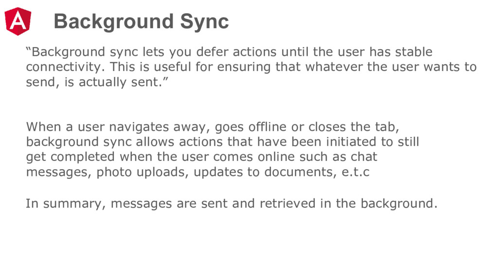 """Background Sync """"Background sync lets you defer..."""