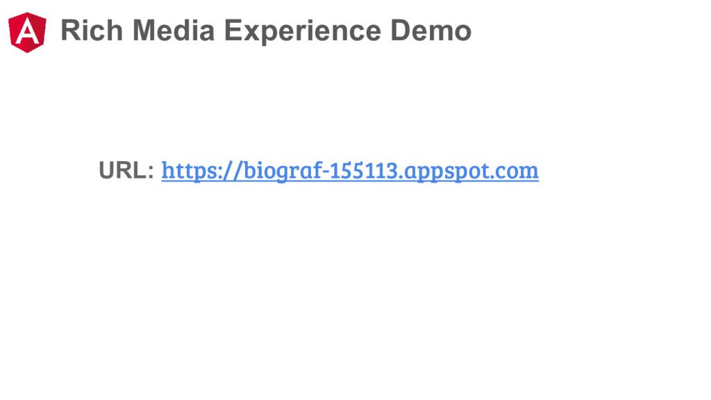 Rich Media Experience Demo URL: https://biograf...