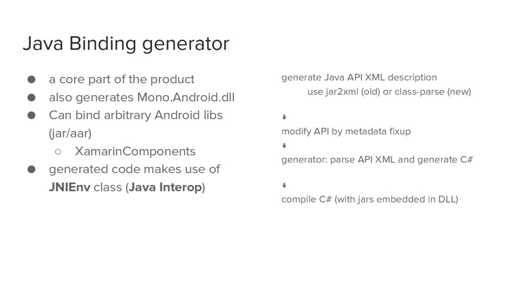 Java Binding generator ● a core part of the pro...