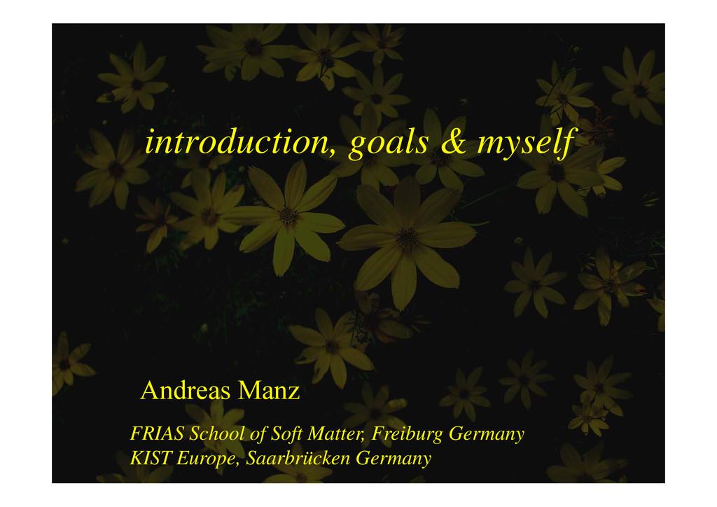 introduction goals & myself introduction, goals...