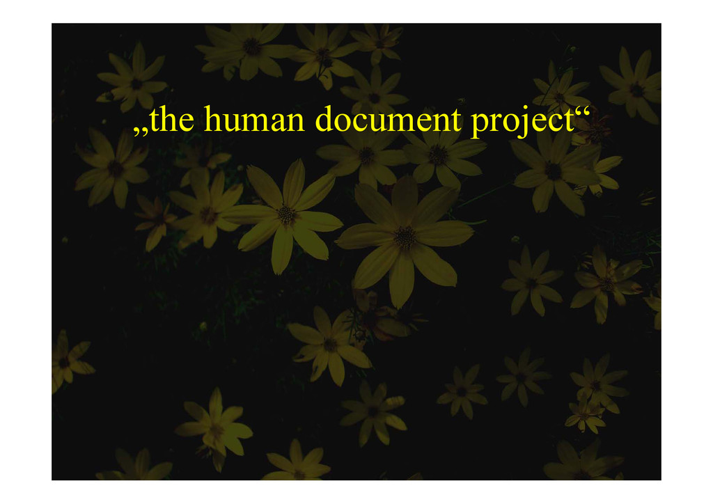 """the human document project"" p j"