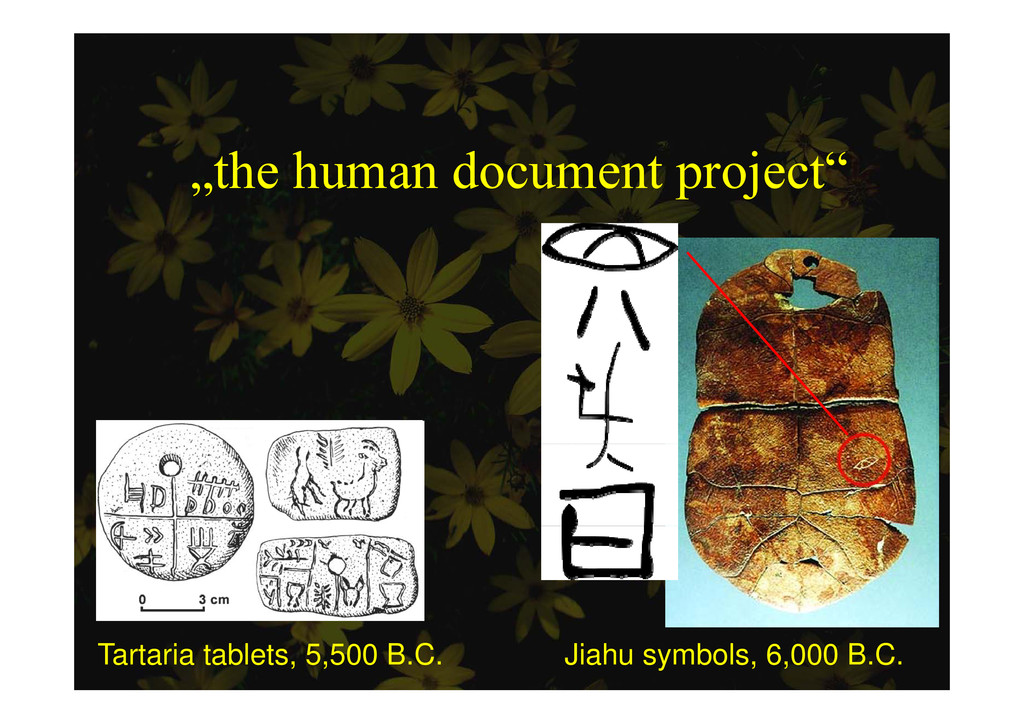 """the human document project"" p j Tartaria table..."