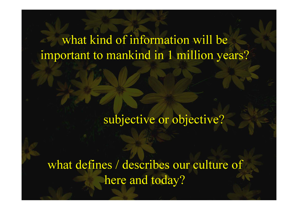 what kind of information will be important to m...