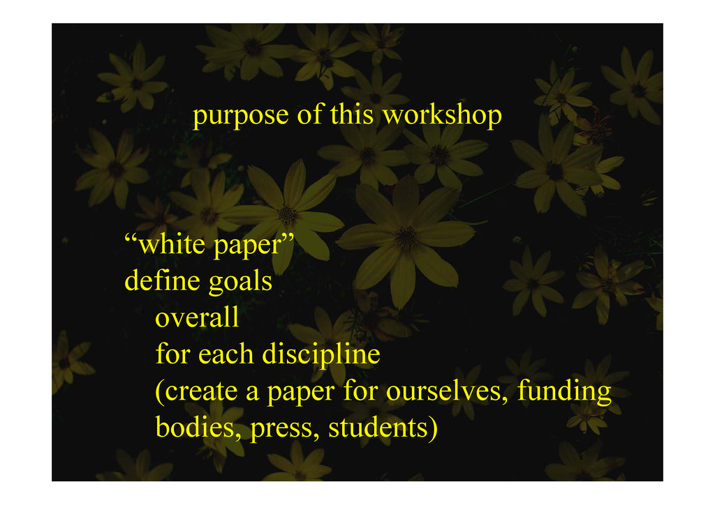 "purpose of this workshop ""white paper"" white pa..."