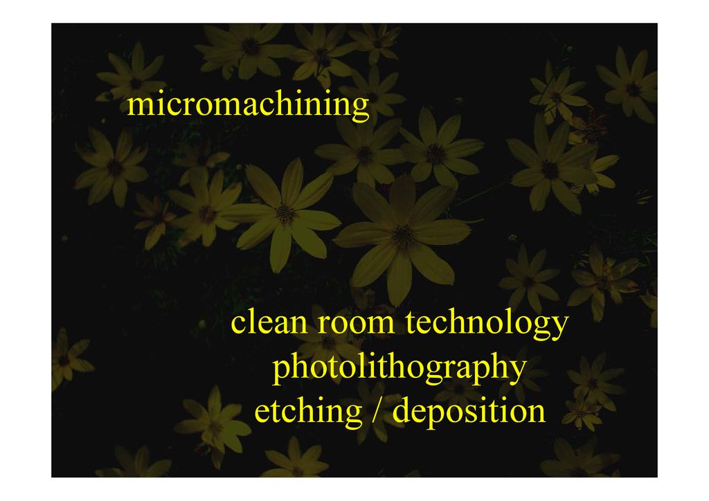 micromachining clean room technology photolitho...