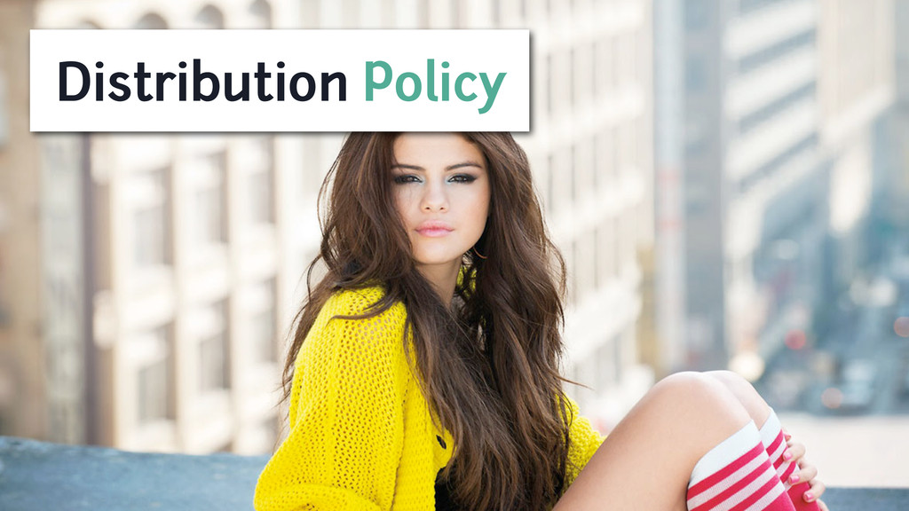 Distribution Policy