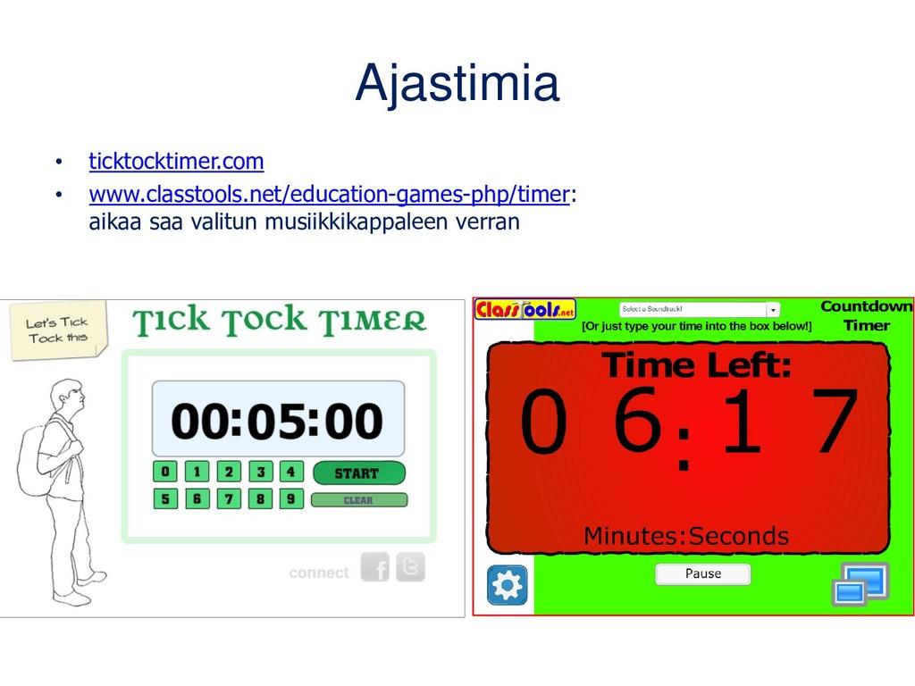 Ajastimia • ticktocktimer.com • www.classtools....