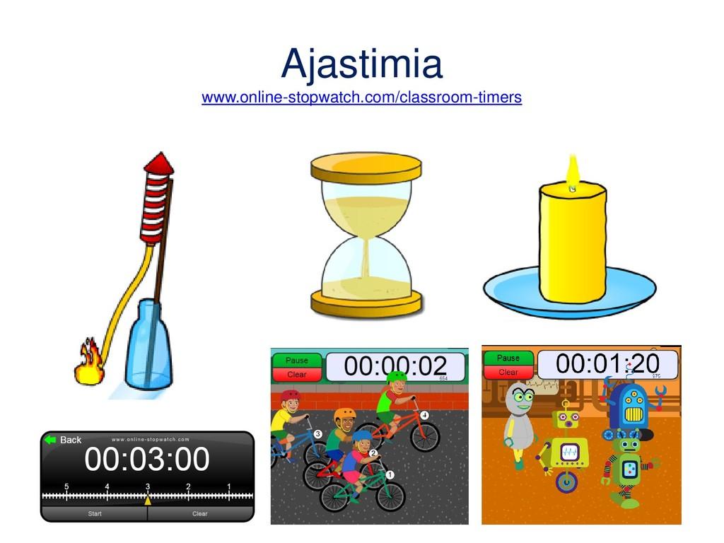 Ajastimia www.online-stopwatch.com/classroom-ti...