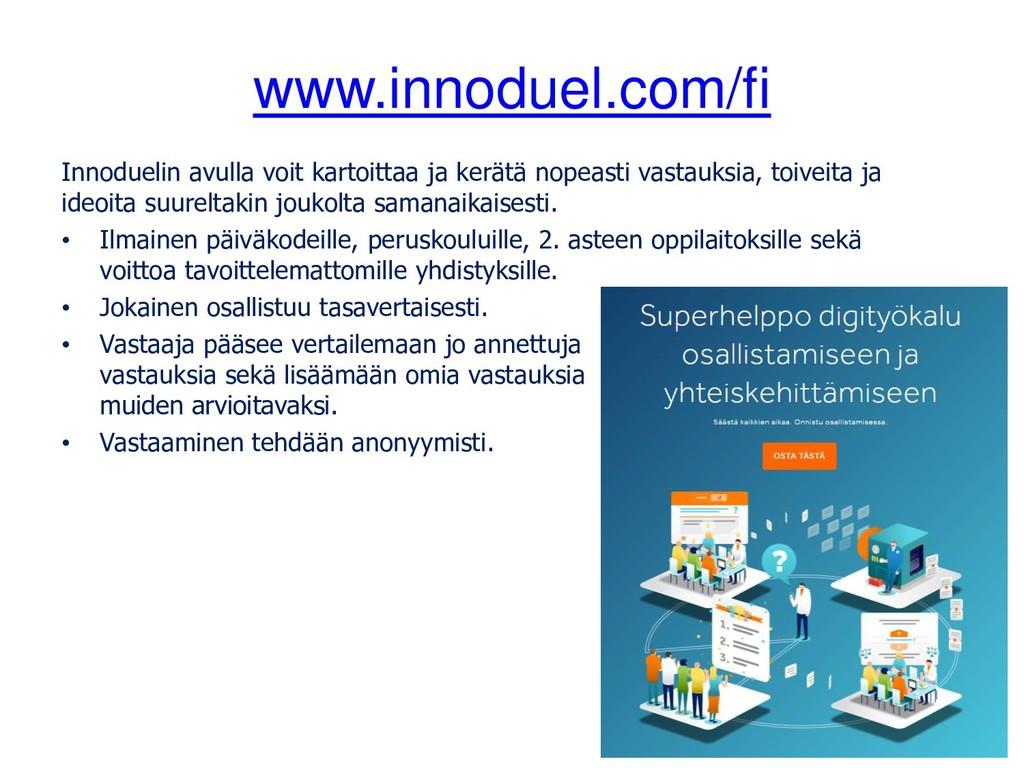 www.innoduel.com/fi Innoduelin avulla voit kart...