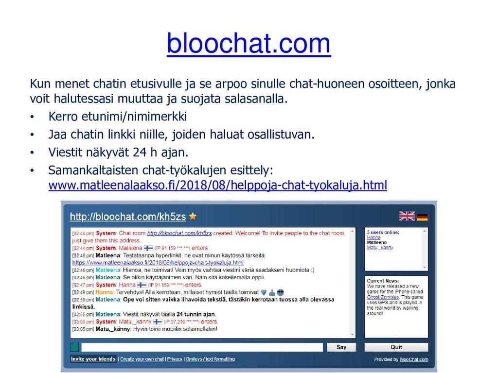 bloochat.com Kun menet chatin etusivulle ja se ...