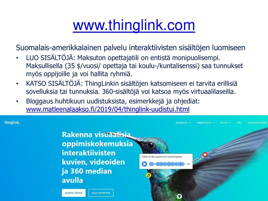 www.thinglink.com Suomalais-amerikkalainen palv...