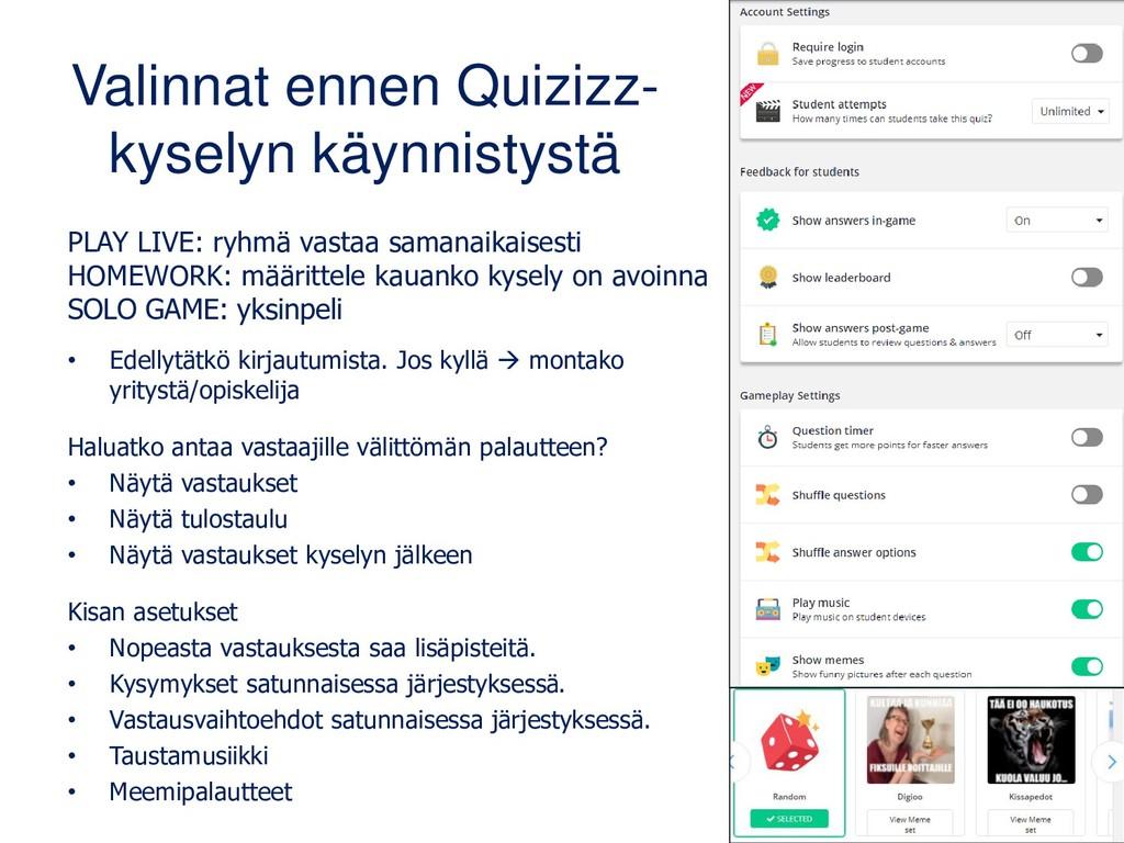 Valinnat ennen Quizizz- kyselyn käynnistystä PL...