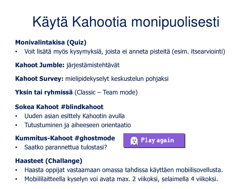 Käytä Kahootia monipuolisesti Monivalintakisa (...