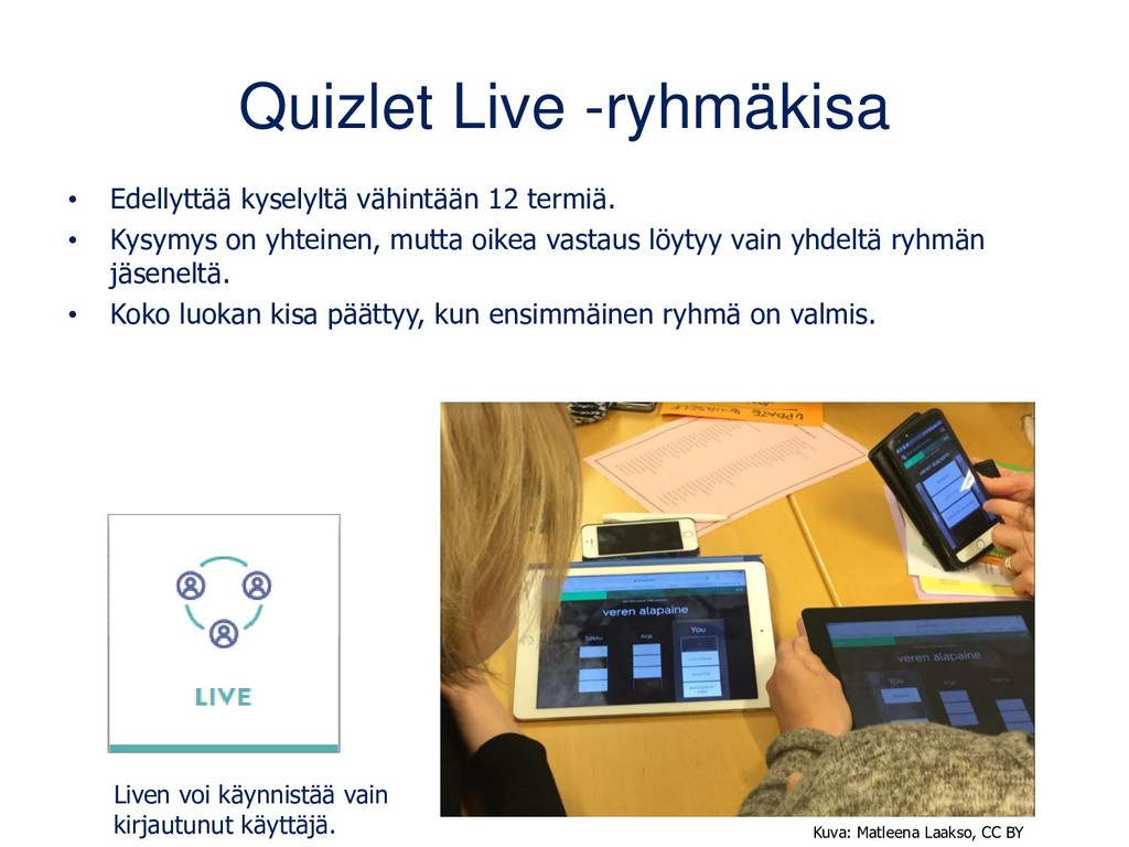 Quizlet Live -ryhmäkisa • Edellyttää kyselyltä ...
