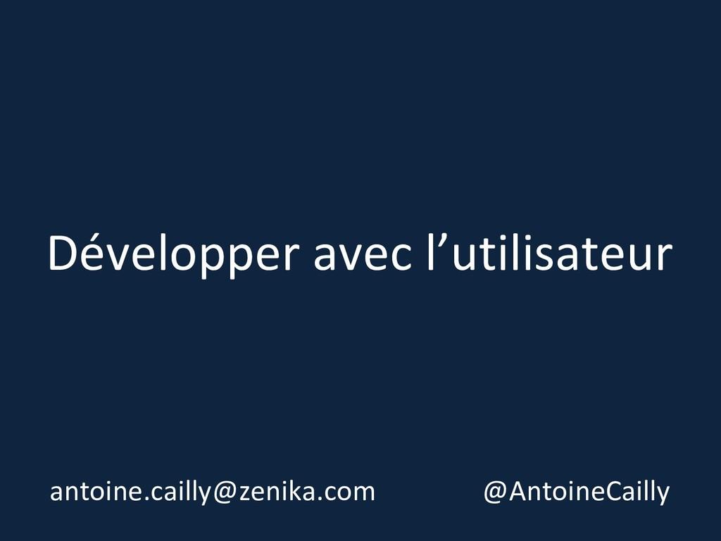 Développer avec l'utilisateur antoine.cailly@ze...